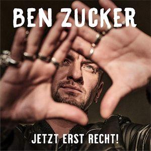 """Ben Zucker """"JETZT ERST RECHT!"""" das neue Album!"""