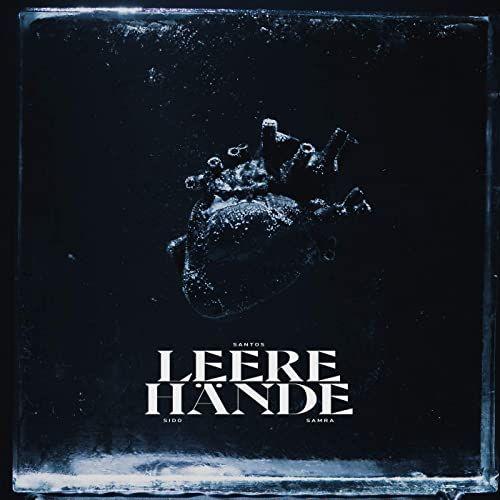 "SANTOS ""Leere Hände"" feat. Sido & Samra"