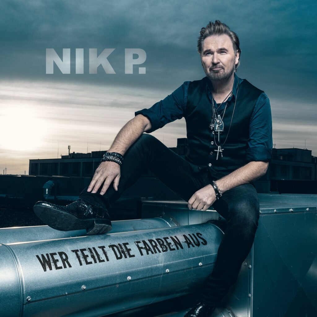 """Nik P. """"Wer Teilt Die Farben Aus"""" (Single 2021)"""