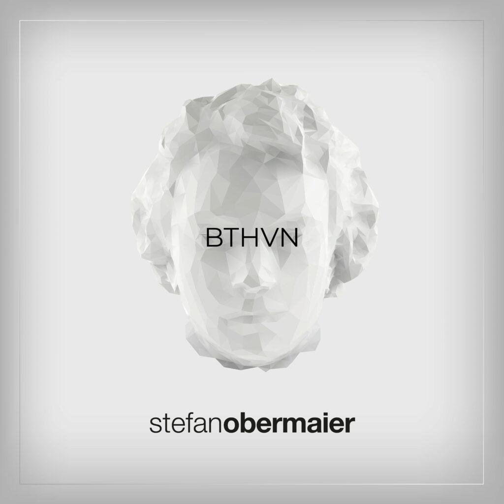 "Stefan Obermaier ""BTHVN"" (Album 2021)"