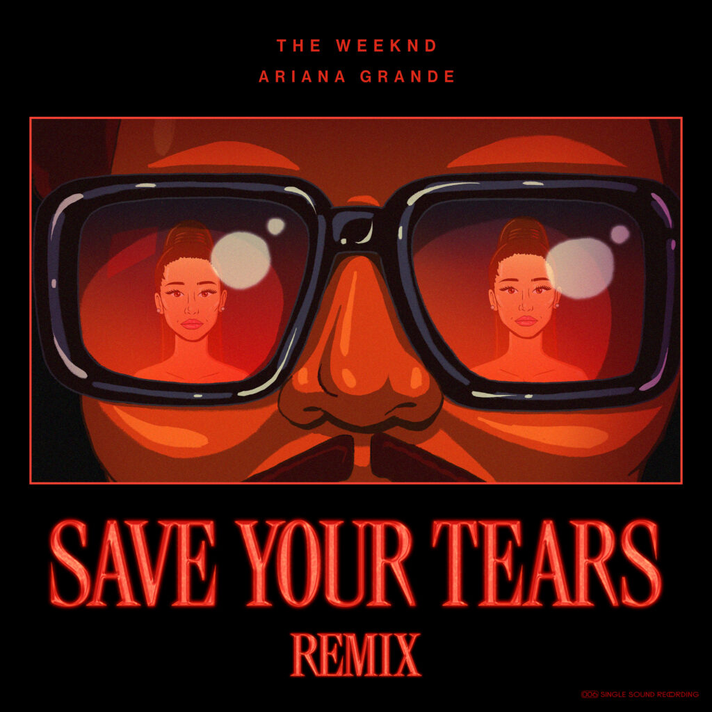 "The Weeknd ft. Ariana Grande ""Save Your Tears Remix"" (Single 2021)"