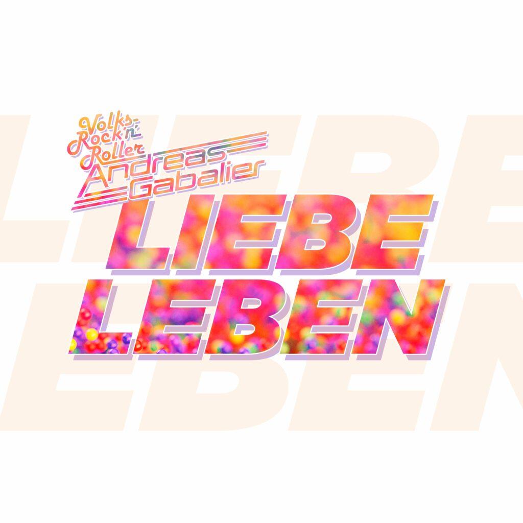 "Andreas Gabalier ""LIEBELEBEN"""