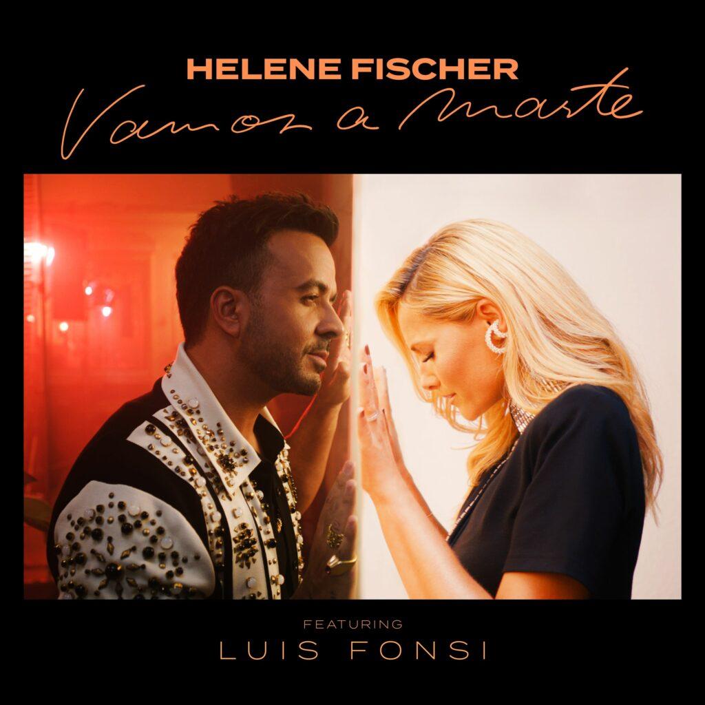 "Helene Fischer feat. Luis Fonsi ""Vamos a Marte"" (Single 2021)"