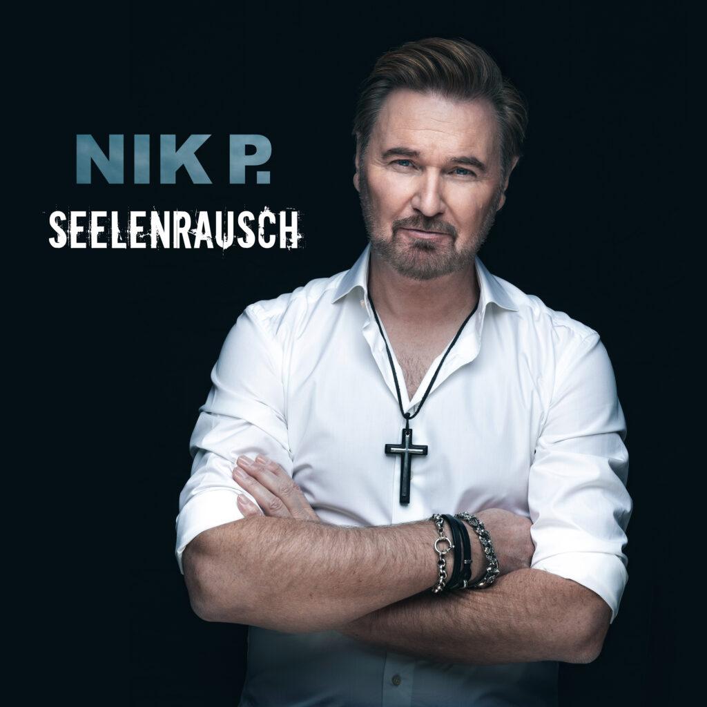 """Nik P. veröffentlicht sein neues Album """"Seelenrausch"""""""