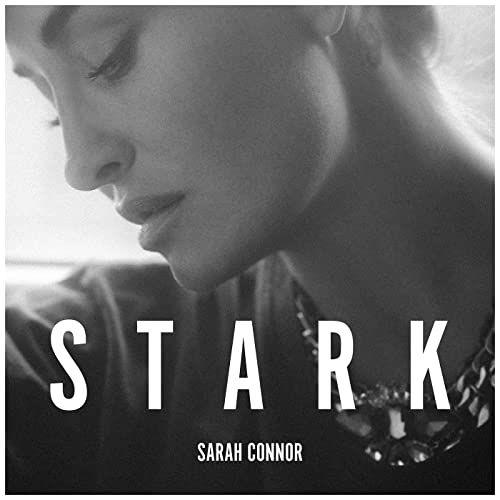 "Sarah Connor mit neuer Single ""Stark"""