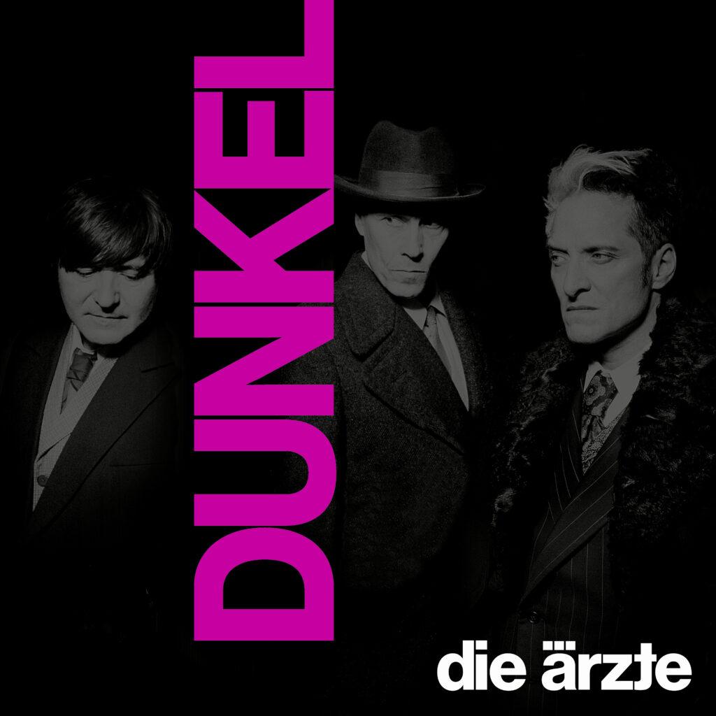 """Auf """"HELL"""" folgt """"DUNKEL"""" – die ärzte mit neuem Album"""