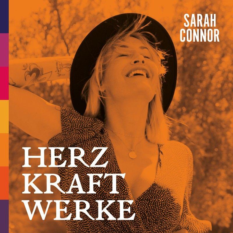 "Sarah Connor re-released ""HERZ KRAFT WERKE"" als SPECIAL DELUXE EDITION"