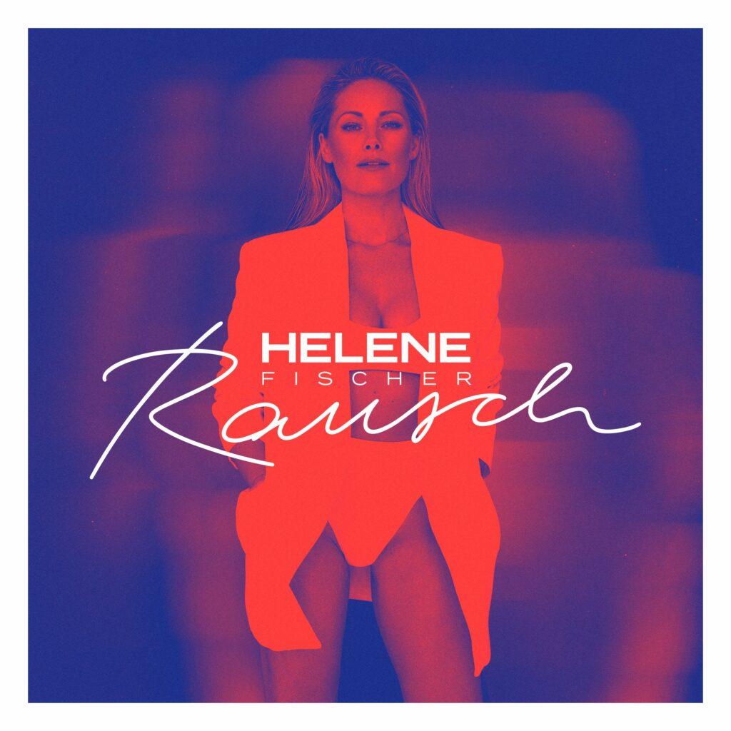 """Helene Fischer """"Rausch"""" (Album 2021)"""