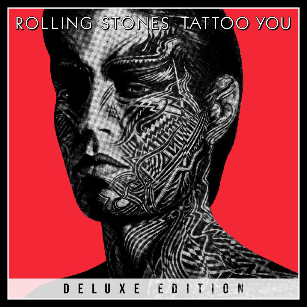 The Rolling Stones veröffentlichen TATTOO YOU (40th ANNIVERSARY) am 22.10.21